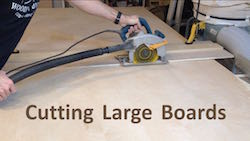 How to Cut Large Boards